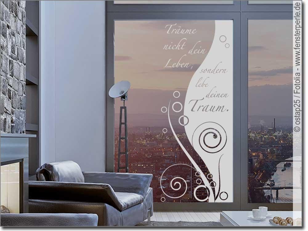 sichtschutz lebe deinen traum. Black Bedroom Furniture Sets. Home Design Ideas